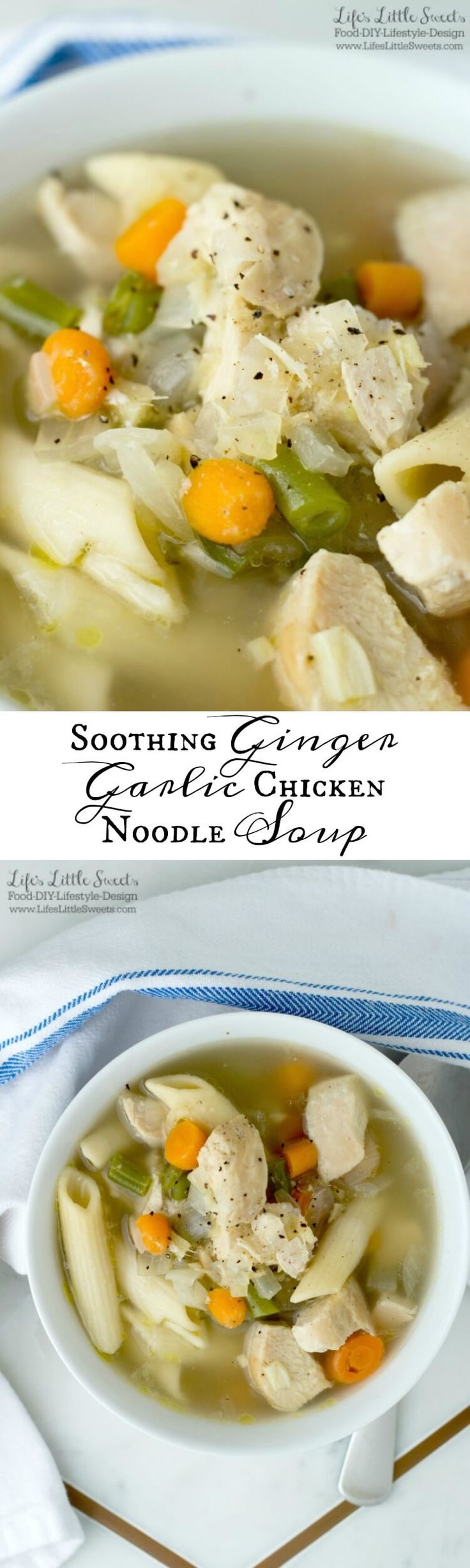 Soothing Ginger Garlic Chicken Noodle Soup www.LifesLittleSweets.com