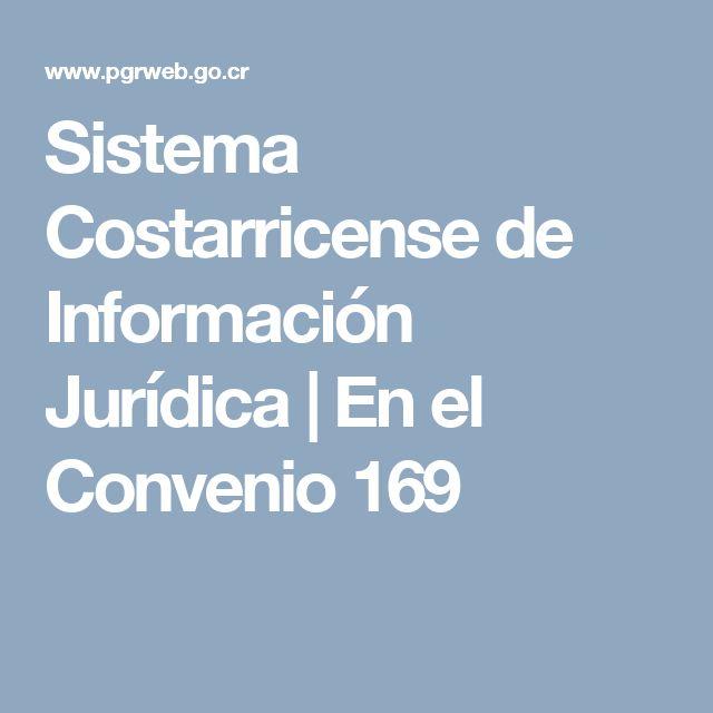 Sistema Costarricense de Información Jurídica | Convenio 169 de la OIT