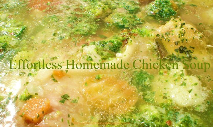 Effortless Homemade Chicken Soup... All natural soup you can make from scratch in your crockpot or microwave!