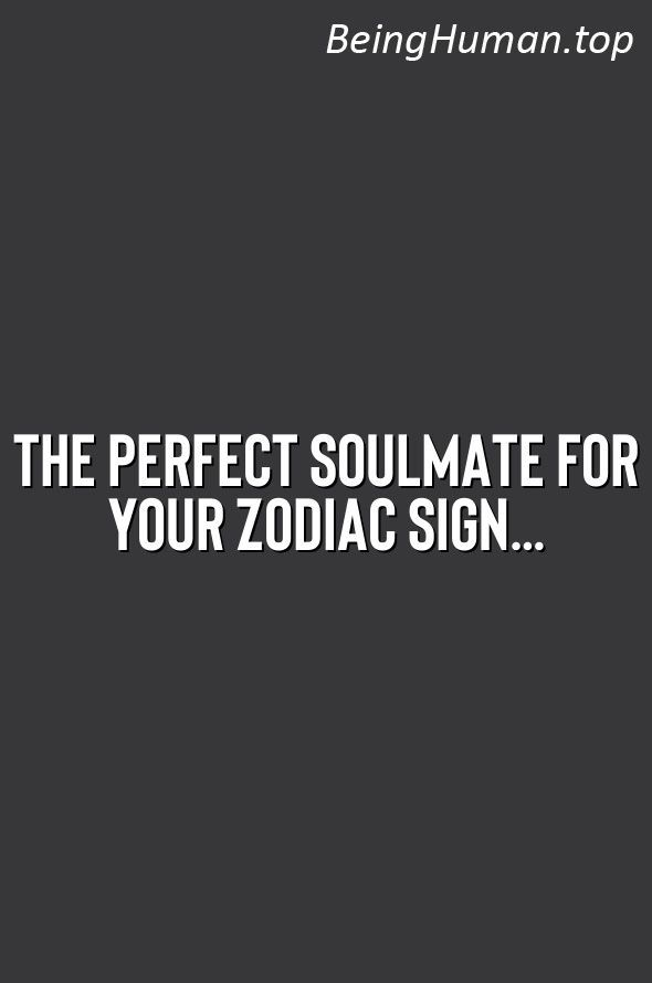 Have You Ever Wondered What Astrology Can Teach You About Your Ideal Soulmate By Closely Analyzing Your Zodiac Pisces Personality Zodiac Signs Soulmate Signs