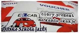 ELCAR-Gdyńska Szkoła Jazdy prawo jazdy : Podaruj kurs nauki jazdy bliskiej osobie - voucher...