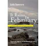 It Rains In February: A Wife's Memoir of Love and Loss (Kindle Edition)By Leila Summers