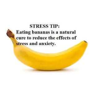 Stress tip: Eating a banana is a natural cure to reduce the effects of stress and anxiety.