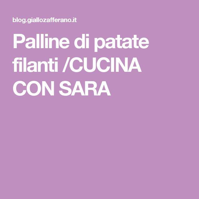 Palline di patate filanti /CUCINA CON SARA