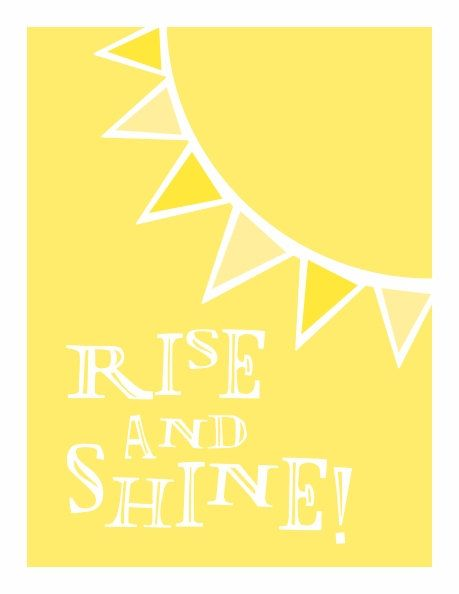 Typography Art Print - Rise and Shine - in happy sunshine yellow. $20.00, via Etsy.