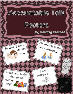 Accountable Talk Poster Set (w/ personal student reference sheets) from Hashtagteached from Hashtagteached on TeachersNotebook.com (10 pages)  - Accountable Talk Poster Set (w/ personal student reference sheets)