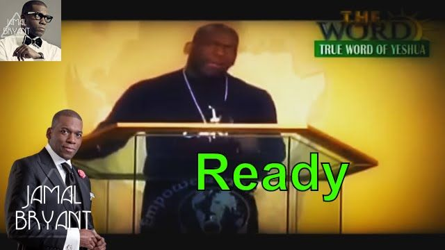 Jamal Bryant 2016 Jamal Bryant Sermons , Feel Like I Am Ready