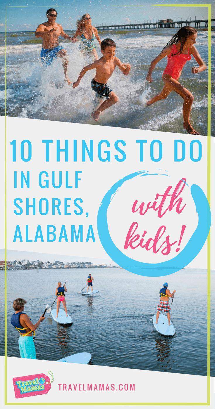 10 Exciting things to do in Gulf Shores, Alabama with kids #alabama #sweethomealabama #travelwithkids #travelmamas