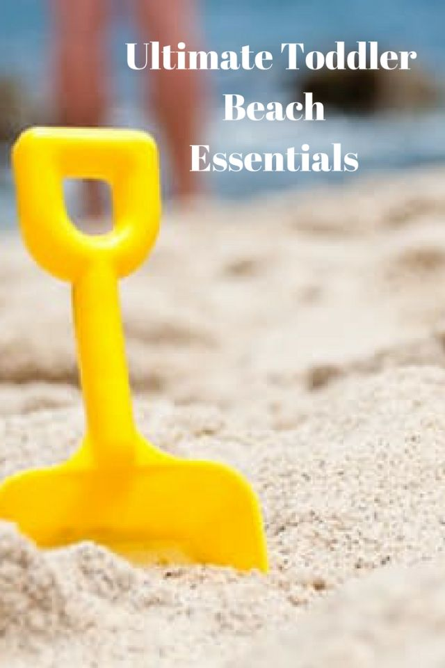 Ultimate Toddler Beach Essentials