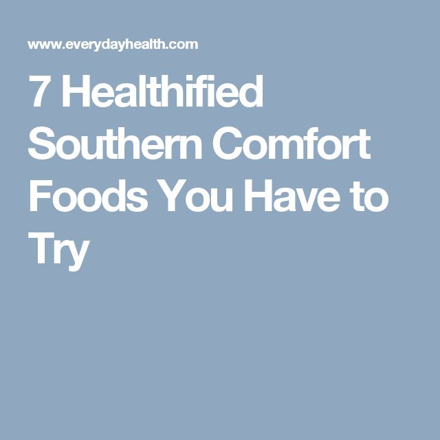 7 Healthified Southern Comfort Foods You Have to Try