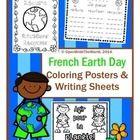 French Earth Day Coloring Posters & Writing Sheets - la journée de la Terre