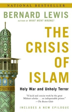 The Crisis of Islam: Holy War and Unholy Terror (2003 & 2004 CSAF Reading List) - 297.72 LEW