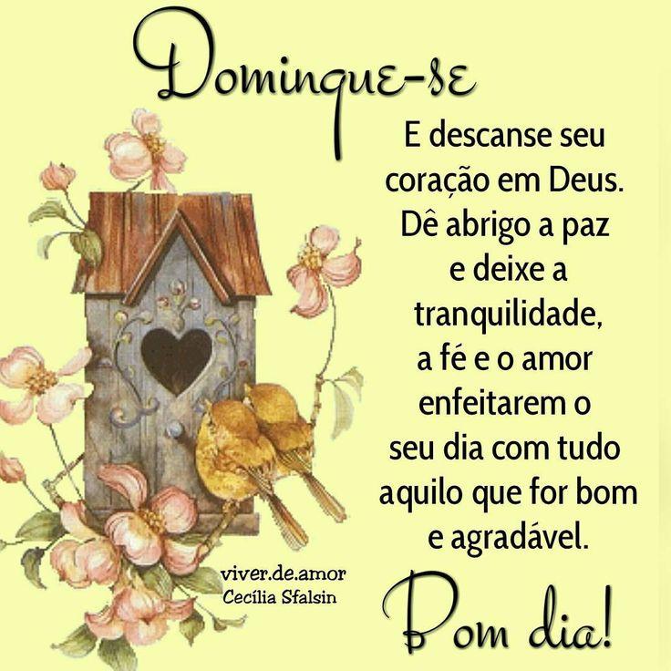 """1,457 Likes, 12 Comments - Claudia Faceira (@viver.de.amor) on Instagram: """"Domingue-se E descanse seu coração em Deus.  Dê abrigo a paz e deixe a tranquilidade, a fé e o amor…"""""""