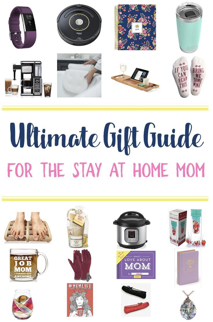 the ultimate gift guide for the stay at home mom gift ideas