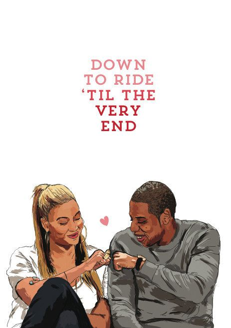 A card for the Jay to your Beyonce.