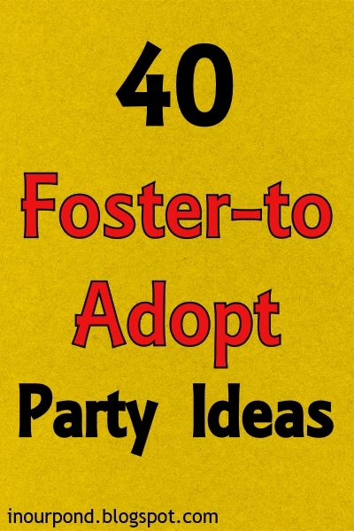 It seems like its hard to find ideas for adoption party themes, especially if you're adopting from foster care. I've been planning Tadpol...