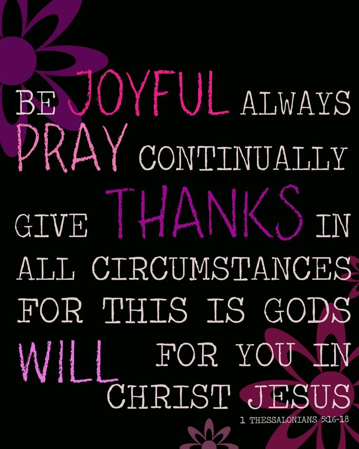 1 Thessalonians 5:16-18