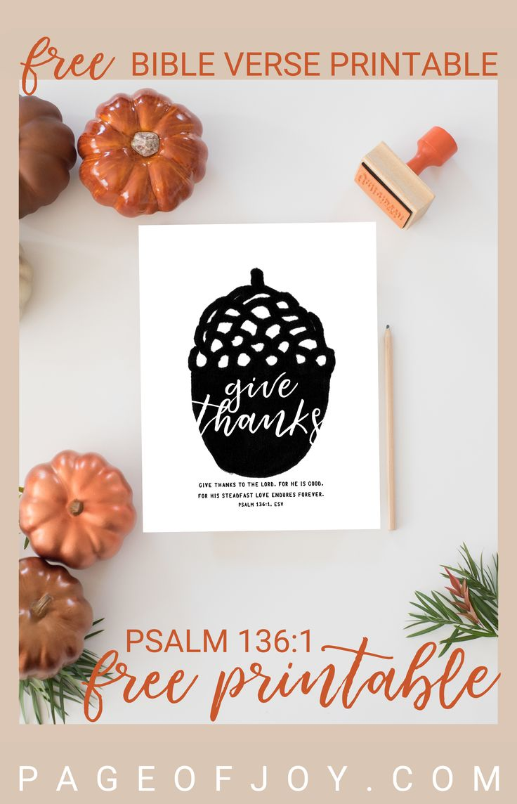 Perfect for fall and thanksgiving, this Christian Bible verse Scripture printable features Psalm 136:1 in the ESV (the perfect give thanks verse!) with an adorable acorn! This free printable can be used as framed art, a greeting card, or hostess gift. Enjoy!