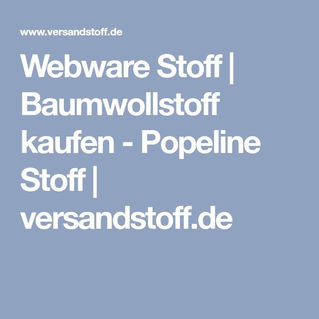 Webware Stoff | Baumwollstoff kaufen - Popeline Stoff | versandstoff.de
