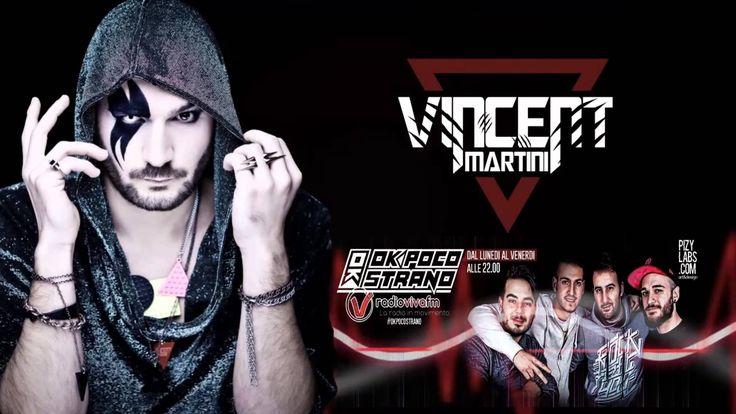 """Vincent Martini - Never Change"" in Ok Poco Strano su Radio Viva Fm"