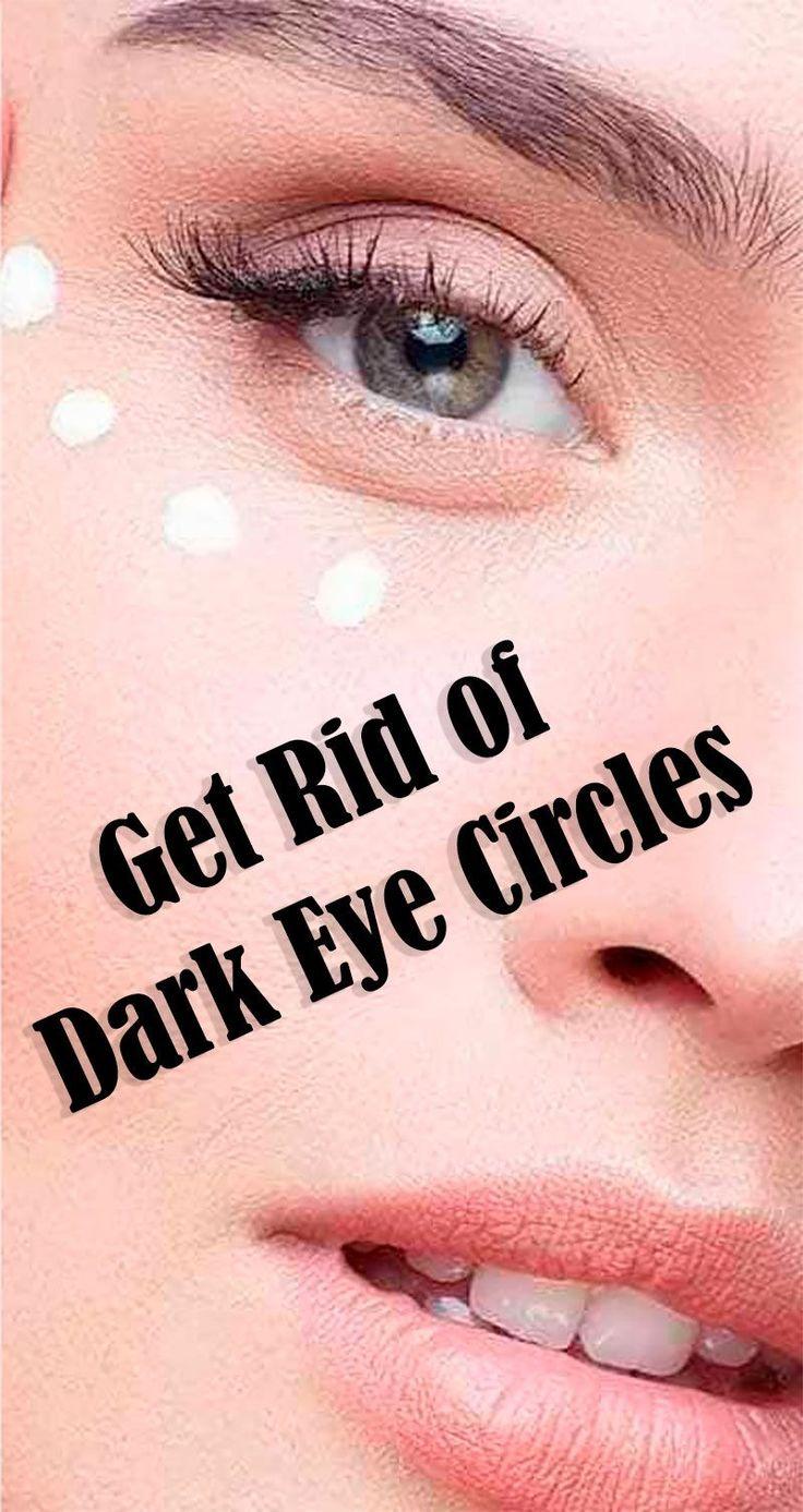 How Do You Get Rid of Dark Circles Under Your Eyes | Dark ...