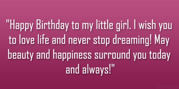 Birthday Wishes To My Daughter Happy Birthday To My Little Girl I