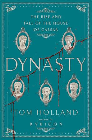 Author and historian Tom Holland returns to his roots in Roman history and the audience he cultivated with Rubicon—his masterful, witty, brilliantly researched popular history of the fall of the Roman republic—with Dynasty, a luridly fascinating history of the reign of the first five Roman emperors. DYNASTY by Tom Holland, on sale October 20, 2015