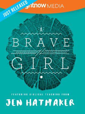 RightNow Media :: Streaming Video Bible Study : Brave Girl : Jen Hatmaker : RightNow Media