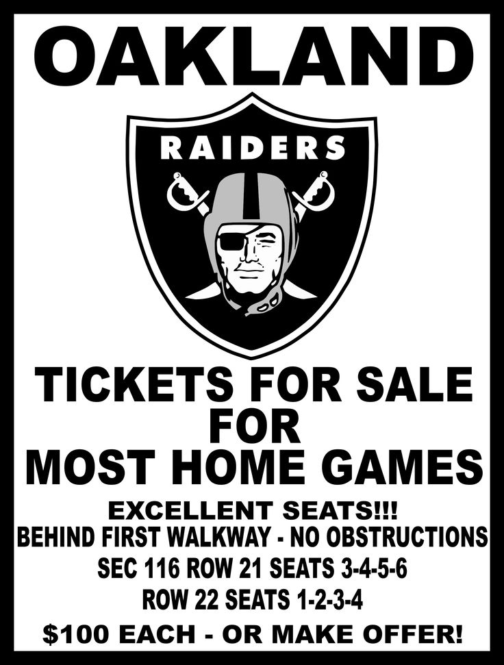 Oakland Raiders Home Game Tickets for Sale luv2giddyup@yahoo.com