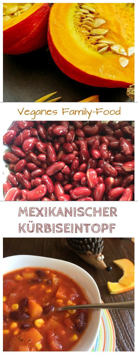 dieser mexikanische kurbiseintopf ist eines unserer liebsten familienrezepte im herbst das vegane rezept eignet sich