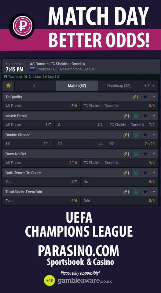 13.03.2018: AS #Roma vs FC Shakhtar #Donetsk    UEFA CHAMPIONS LEAGUE - MATCH DAY   BETTER ODDS! PLAY AND WIN!    AS #Roma vs FC Shakhtar #Donetsk  #parasino #matchday #betterodds  https://www.parasino.com/