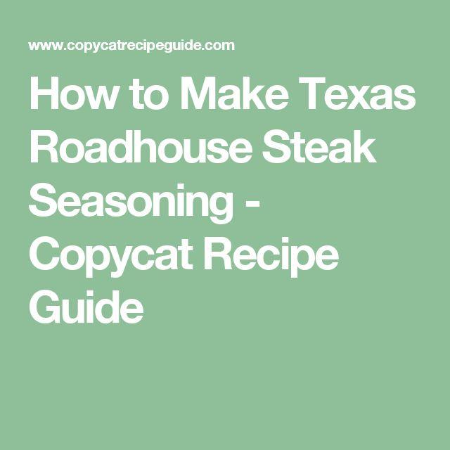 How to Make Texas Roadhouse Steak Seasoning - Copycat Recipe Guide