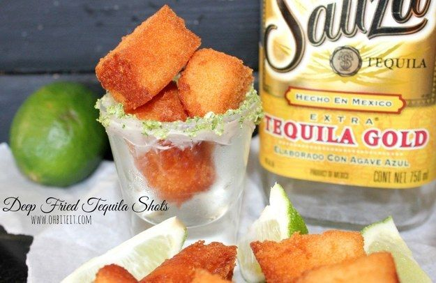 Fried Tequila Shots | 23 Foods You Need To Deep-Fry Immediately