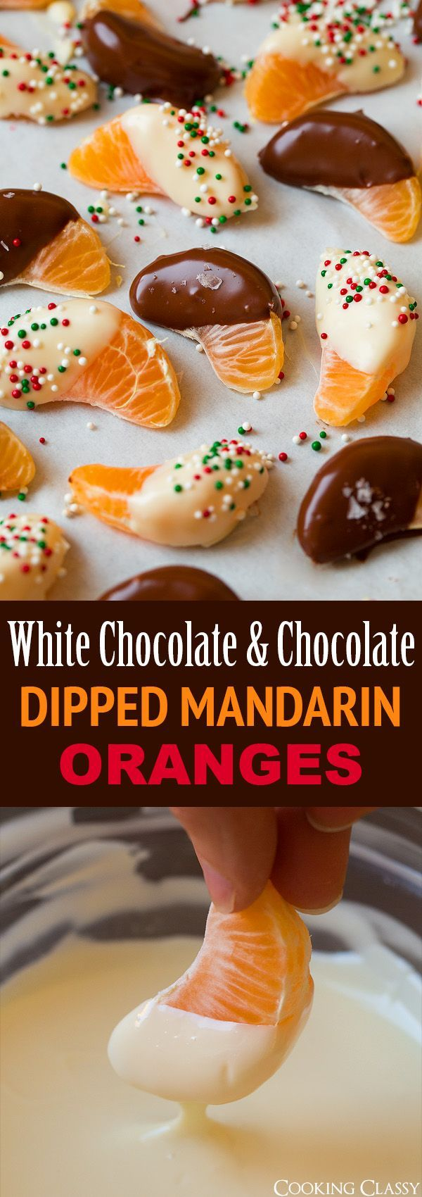 White Chocolate and Chocolate Dipped Mandarin Oranges - perfect last minute treat! Seriously easy and so good!