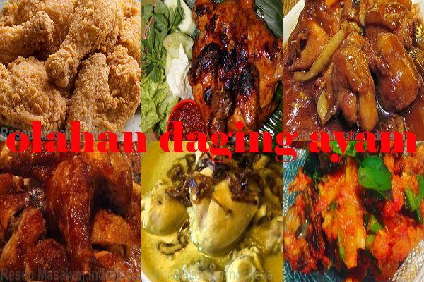 Aneka resep olahan daging ayam enak