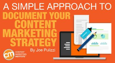 A Simple Approach to Document Your Content Marketing Strategy #WorkAtHome