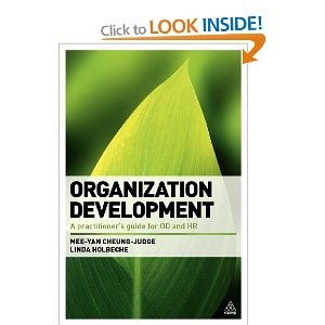Organization Development: A Practitioner's Guide for OD and HR: Amazon.co.uk: Dr Mee-Yan Cheung-Judge, Linda Holbeche: Books