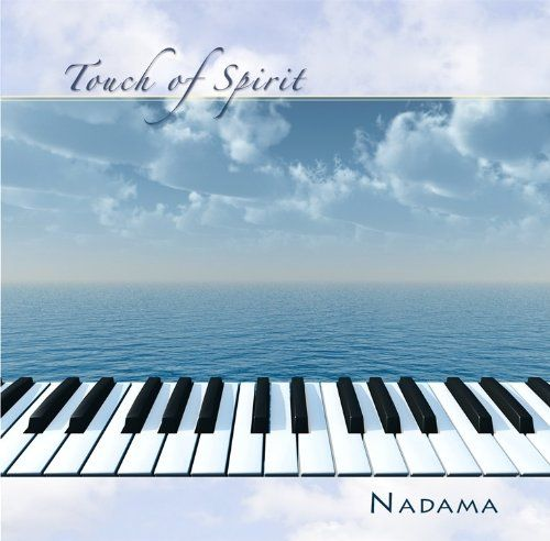 Touch Of Spirit. By: Nadama. Tracks: Path of the Heart (6:37), Sound of the Sea (3:38), Manna (8:37). Original recording. Item Dimensions: width: 560, height: 40. Date of release: 2010-05-18. Beautiful piano melodies accompanied by rich symphonic orchestrations and ethereal soundscapes, to create a moving and deeply peaceful and relaxing experience.