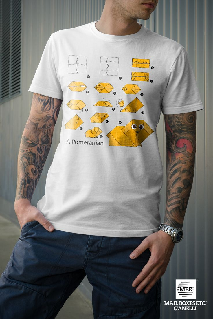 T-shirt origami, Pomeranian! Per info: mbe644@mbe.it 0141 822675
