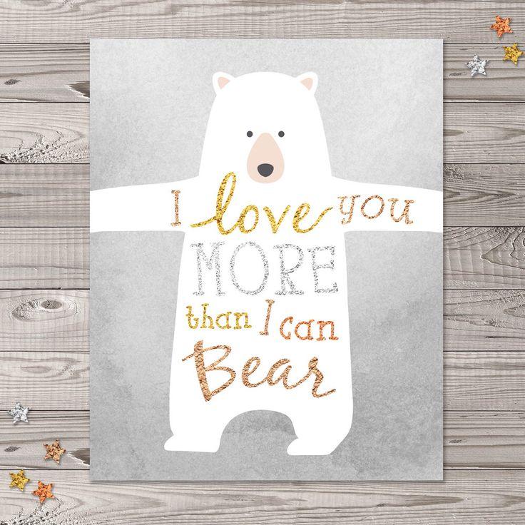"""Bear Nursery Wall Art, Instant Download, 8x10"""", Woodland Nursery Art, Glitter Nursery Art, I Love You Nursery Art by LlamaCreation on Etsy https://www.etsy.com/listing/212943599/bear-nursery-wall-art-instant-download"""