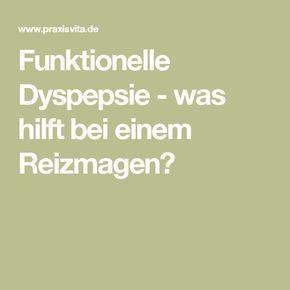Funktionelle Dyspepsie - was hilft bei einem Reizmagen?