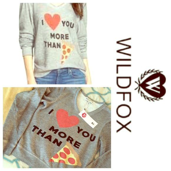 """Wildfox jumper I love you more than pizza Fleece lined, NWT. Comfy sweater/jumper with """"I ❤️ you more than """" printed. Super cute! No trades ❌ Wildfox Sweaters"""