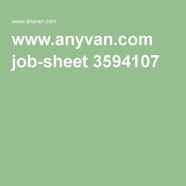 www.anyvan.com job-sheet 3594107
