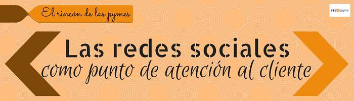 las redes sociales como punto de atención al cliente