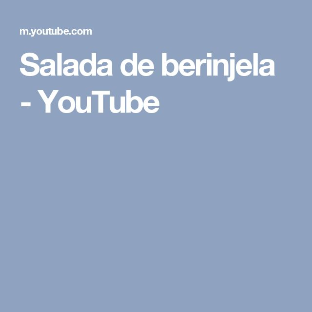 Salada de berinjela - YouTube