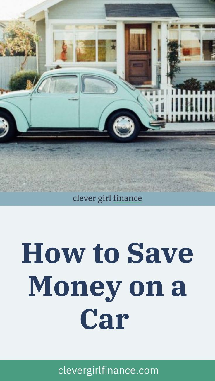 How To Save Money On Car Expenses Good Used Cars Saving Money
