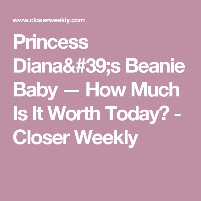 Princess Diana's Beanie Baby — How Much Is It Worth Today? - Closer Weekly