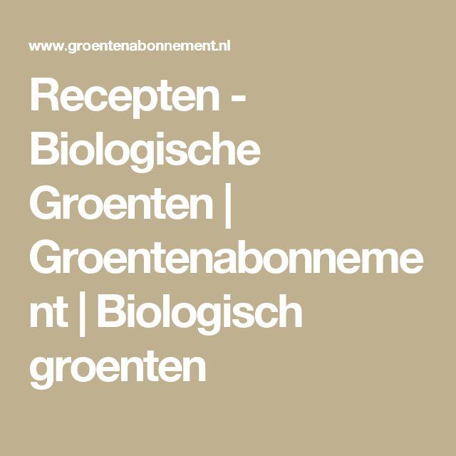 Recepten - Biologische Groenten   Groentenabonnement   Biologisch groenten