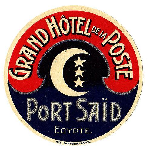 Egitto - Port Said - Grand Hotel de la Poste grafica