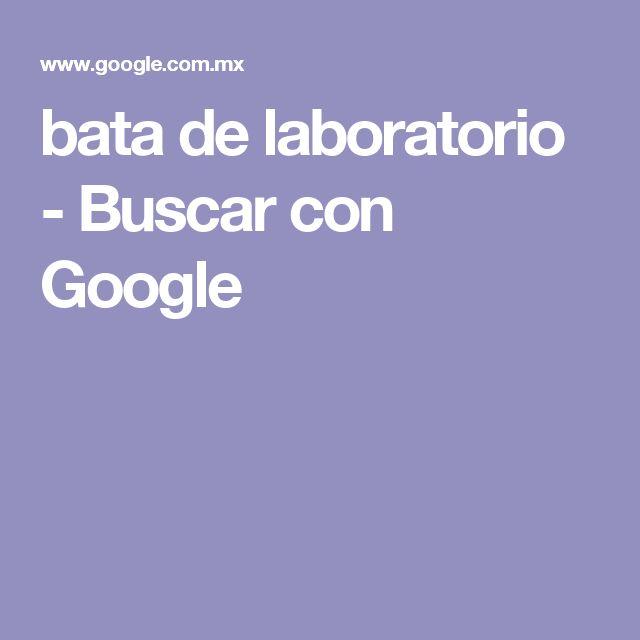 bata de laboratorio - Buscar con Google